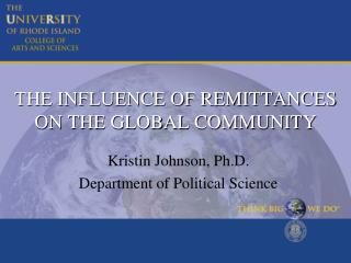 THE INFLUENCE OF REMITTANCES ON THE GLOBAL COMMUNITY