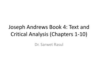 Joseph Andrews Book 4: Text and Critical Analysis (Chapters 1-10)