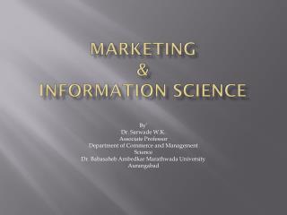 Marketing  &  Information Science