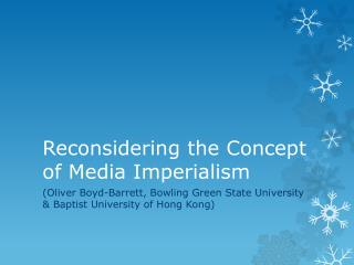Reconsidering the Concept of Media Imperialism