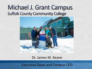 Michael J. Grant Campus Suffolk County Community College