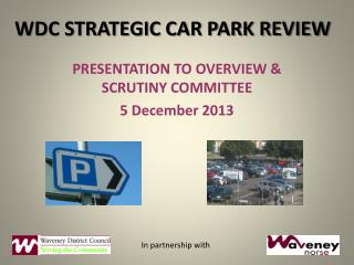 WDC STRATEGIC CAR PARK REVIEW