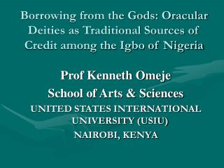 Borrowing from the Gods: Oracular Deities as Traditional Sources of Credit among the Igbo of Nigeria