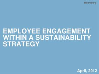 EMPLOYEE ENGAGEMENT WITHIN A SUSTAINABILITY STRATEGY