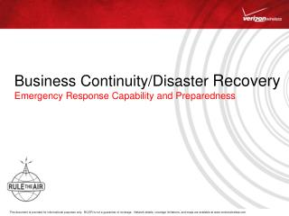 Business Continuity/Disaster  Recovery Emergency Response Capability and Preparedness
