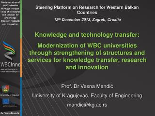 Steering Platform on Research for Western Balkan Countries  12 th December 2013, Zagreb, Croatia Knowledge and technolog