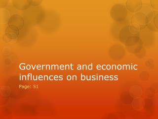 Government and economic influences on business