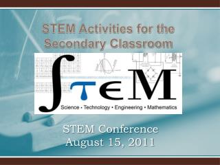 STEM Conference August 15, 2011
