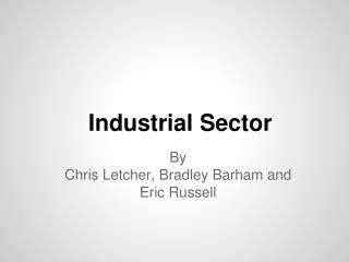 Industrial Sector