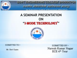 "A SEMINAR PRESENTATION  ON "" I-mode TECHNOLOGY """