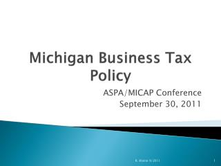 Michigan Business Tax Policy