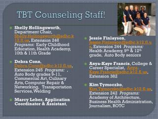 TBT Counseling Staff!