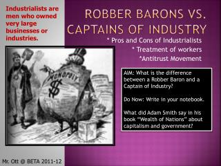 Robber Barons vs. Captains of Industry