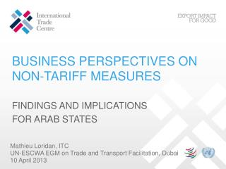 BUSINESS PERSPECTIVES ON NON-TARIFF MEASURES