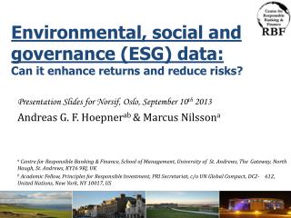 Environmental, social and governance (ESG) data:  Can it enhance returns and reduce risks?