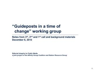 """Guideposts in a time of change"" working group"