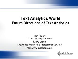 Text Analytics World  Future Directions of Text Analytics
