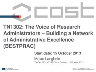 TN1302:  The Voice of Research Administrators – Building a Network of Administrative Excellence (BESTPRAC)
