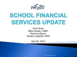 SCHOOL FINANCIAL SERVICES UPDATE