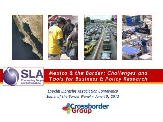 Mexico & the Border: Challenges and Tools for Business & Policy Research