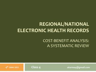 Regional/National Ele ctronic Health Records Cost-benefit analysis: a systematic review