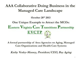 AAA Collaborative Doing Business in the  Managed Care Landscape