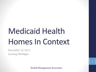 Medicaid Health Homes In Context