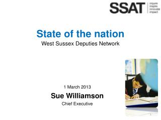 1 March 2013 Sue  Williamson Chief Executive