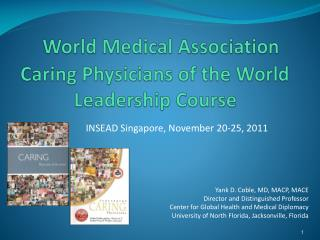 World Medical Association Caring Physicians of the World Leadership Course