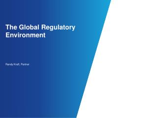 The Global Regulatory Environment