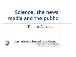 Science, the news media and the public