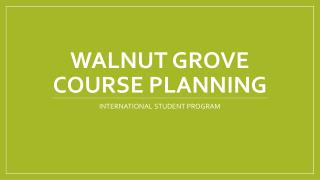 Walnut Grove Course planning