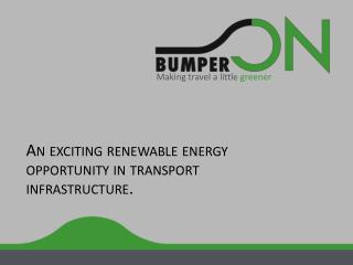 An exciting renewable energy opportunity in transport infrastructure .