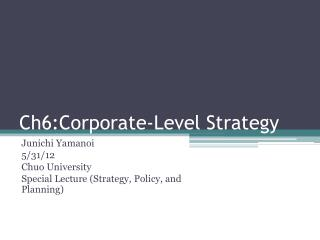Ch6:Corporate-Level Strategy