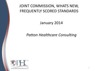 JOINT COMMISSION, WHATS NEW, FREQUENTLY SCORED STANDARDS