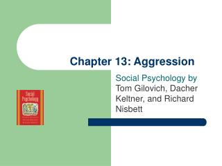 Chapter 13: Aggression
