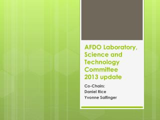 AFDO Laboratory, Science and Technology Committee 2013 update