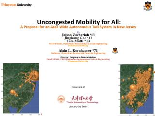 Uncongested Mobility for All:  A Proposal for an Area Wide Autonomous Taxi System in New Jersey By Jaison  Zachariah '