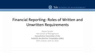 Financial Reporting: Roles of Written and Unwritten Requirements