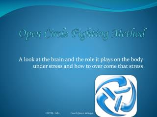 Open Circle Fighting Method