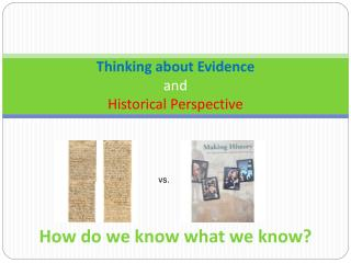 Thinking about Evidence and Historical Perspective