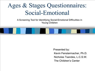Ages  Stages Questionnaires: Social-Emotional