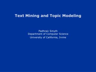 Text Mining and Topic Modeling