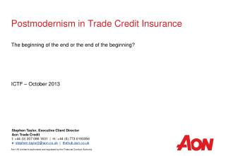 Postmodernism in Trade Credit Insurance