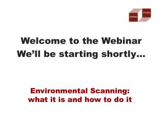 Environmental Scanning:  what it is and how to do it
