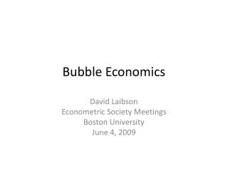 Bubble Economics
