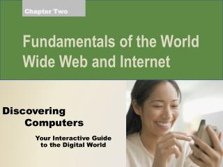 Fundamentals of the World Wide Web and Internet