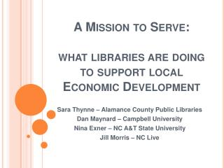 A Mission to Serve:  what libraries are doing to support local Economic Development