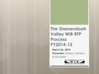 The Shenandoah Valley WIB RFP Process  PY2014-15