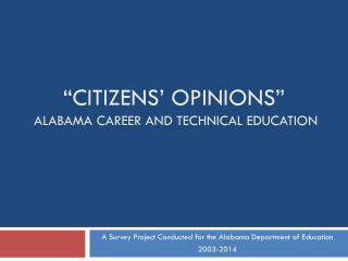 """CITIZENS' OPINIONS"" Alabama career and technical education"